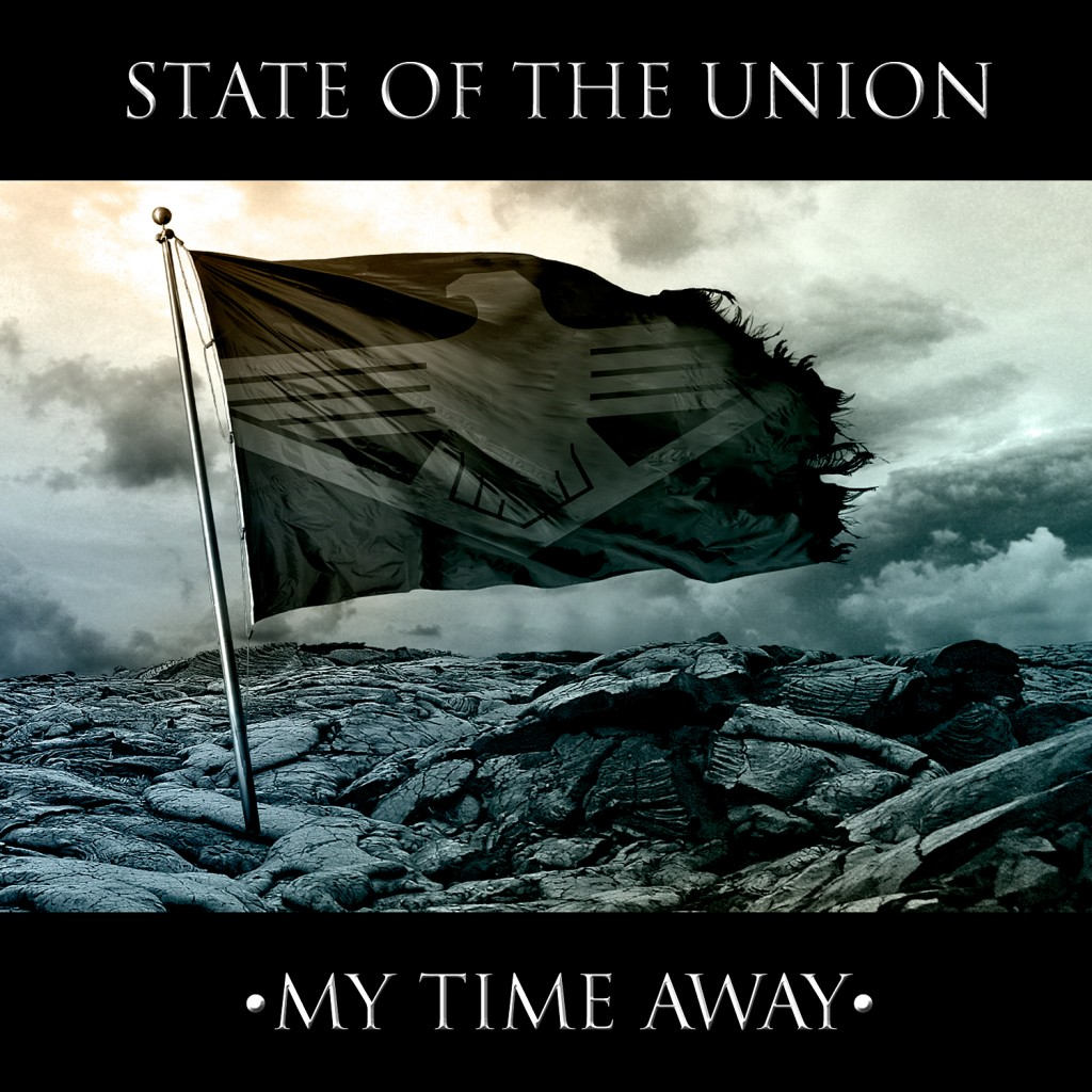 State_Of_The_Union_My_Time_Away