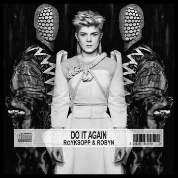 röyksopp_&_robyn_do_it_again