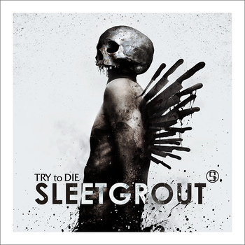 sleetgrout_try_to_die