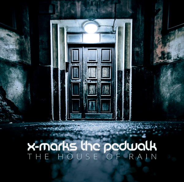 x-marks_the_pedwalk_the_house_of_rain