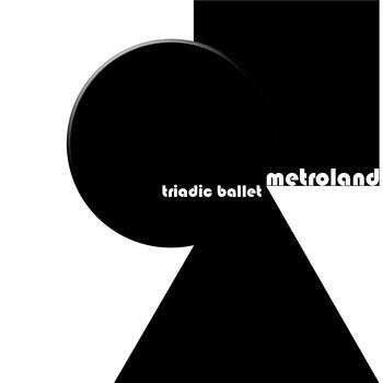 metroland_triadic_ballet