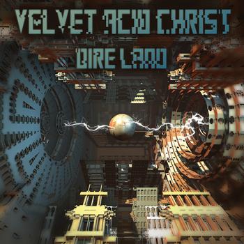 velvet_acid_christ_dire_land