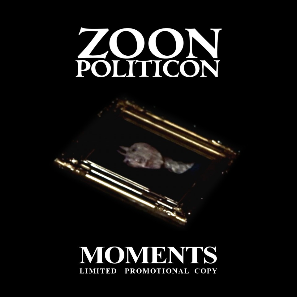Zoon_Politicon_Moments