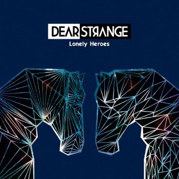 dear_strange_lonely_heroes
