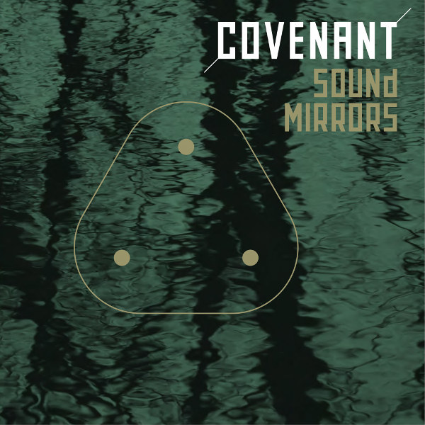 Covenant_sound_mirrors